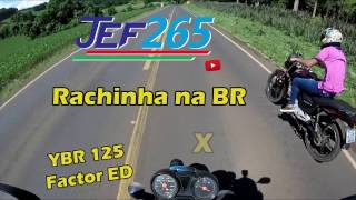 JEF265 | YBR 125 Factor ED  X  CG 150 Titan