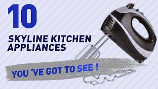 Skyline Kitchen Appliances // New & Popular 2017