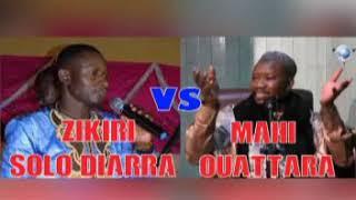 ZIKIRI Solo Diarra clash Mahi Ouattara