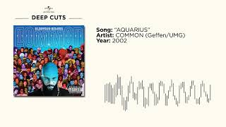 Common - Aquarius (Deep Cuts)