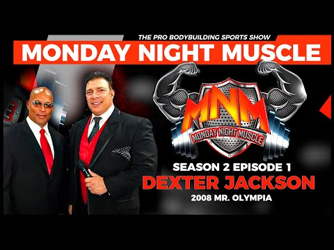 "Monday Night Muscle S2 Ep1 | Dexter ""The Blade"" Jackson"