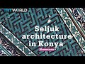 Seljuk architecture in Konya | Architecture | Showcase