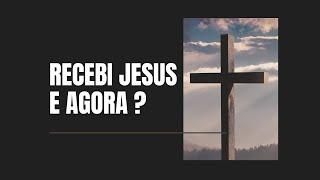 """""""RECEBI JESUS, E AGORA?""""  -  Pr. Thiago Candonga"""