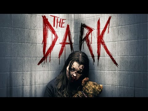 The Dark | UK Trailer | FrightFest Presents | 2018