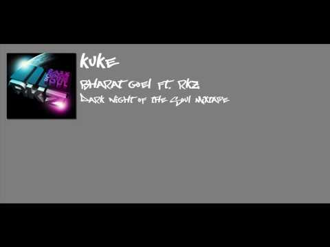 Kuke by Bharat Goel ft. RKZ
