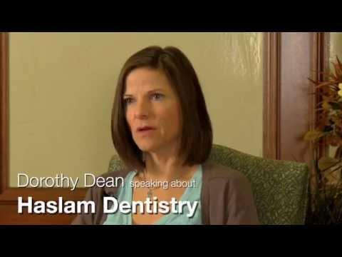 A Testimonial for Haslam Dentistry by Dorothy Dean
