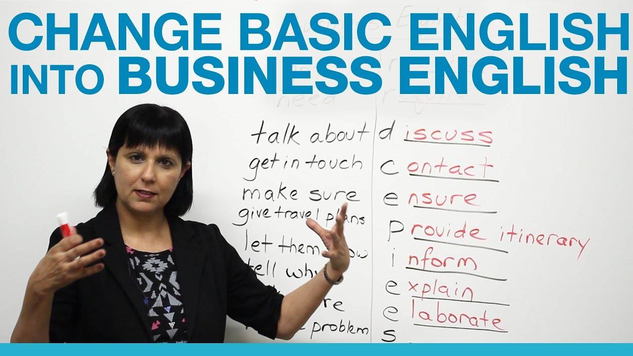 How to change Basic English into Business English