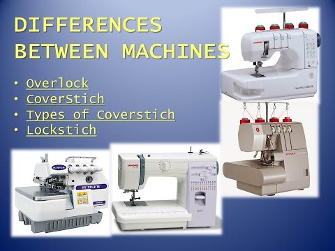 Differences Between Sewing Machines