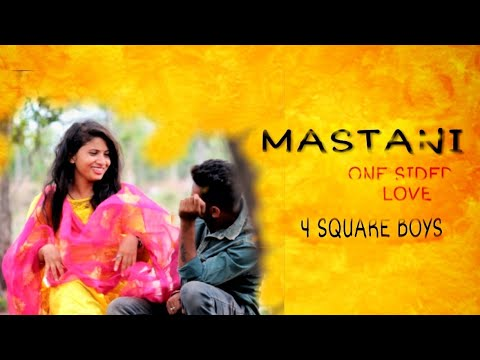 Mastani cover song by robin sidhu  | one side true love story |4 square boys