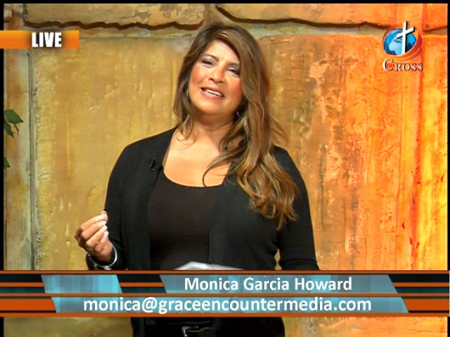 Grace Encounter with Monica Garcia 11-07-2018