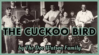 """""""The Cuckoo Bird"""" (traditional song/Clarence Ashley) by Doc Watson,..."""