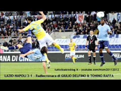 LAZIO-NAPOLI 3-1 – Radiocronaca di Giulio Delfino & Tonino Raffa (7/4/2012) da Radiouno RAI