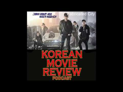 Ep 2 - Fabricated City - Korean Movie Review PODCAST