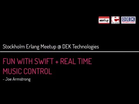 Stockholm Erlang Meetup @ DEK Technologies