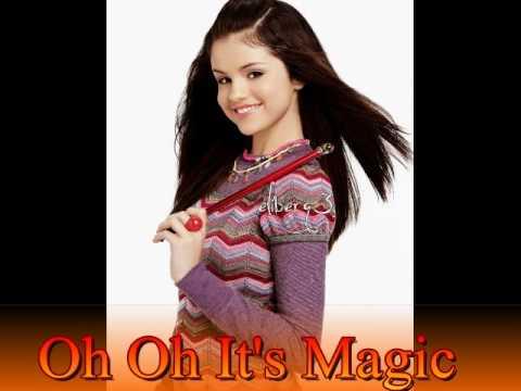 Selena Gomez- Oh Oh It's Magic (FULL SONG)