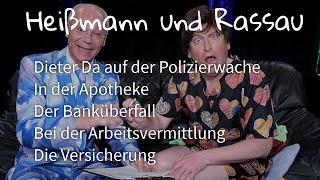 Heißmann + Rassau - Dieter Da, Apotheke, Überfall, Arbeitsamt, Versicherung