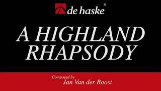 A Highland Rhapsody – Jan Van der Roost