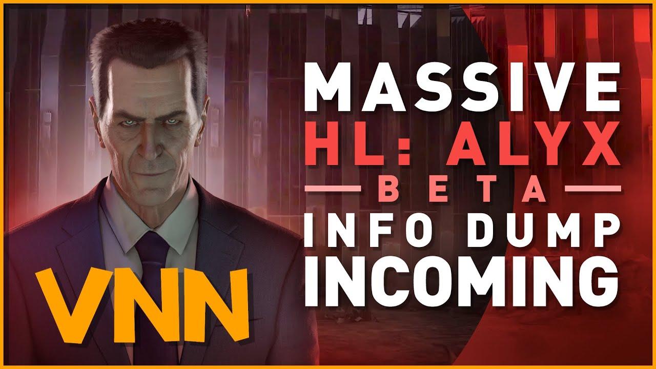 Half-Life Alyx Final Hours - Massive Beta Info-Dump Incoming