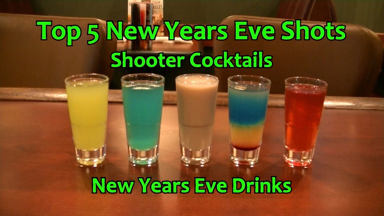 Top 5 New Years Eve Shots Shooter Cocktails Drinks