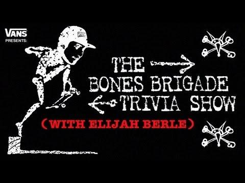 Bones Brigade Trivia Show Elijah Berle