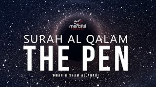Soul Touching Quran Recitation - The Pen (Al Qalam)