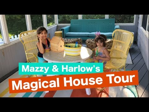 Mazzy and Harlow's Magical House Tour