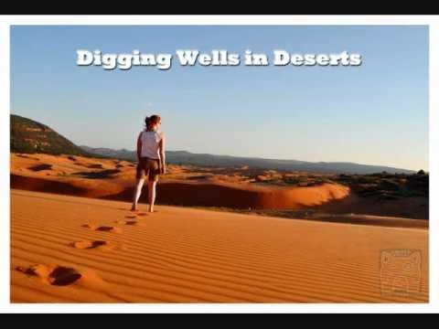 Digging Wells In Deserts