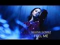 Selena Gomez's Song 'Feel Me' Leaks 9 Months After Concert Debut