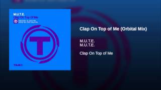 Clap On Top of Me (Orbital Mix)