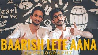 Love Song | Darshan Raval | Baarish Lete Aana | Tutting | Dance Cover | Choreography