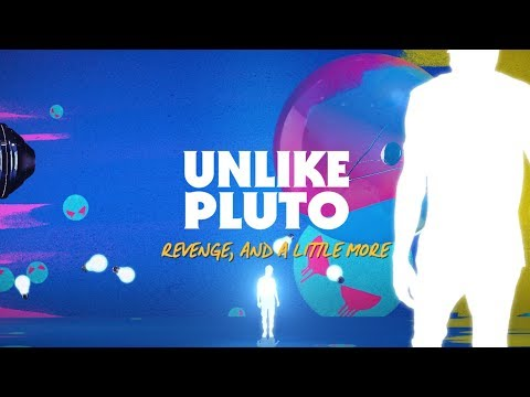 Unlike Pluto - Revenge, And a Little More