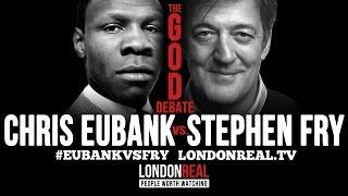 THE GOD DEBATE - Chris Eubank vs Stephen Fry - #EubankVsFry