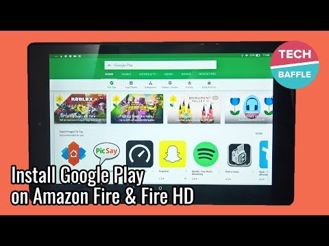 Install Google Play Store on Amazon Fire & Fire HD (+ Top 10 Popular Apps you Need!) | TechBaffle