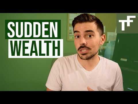 Sudden Wealth and how to manage it