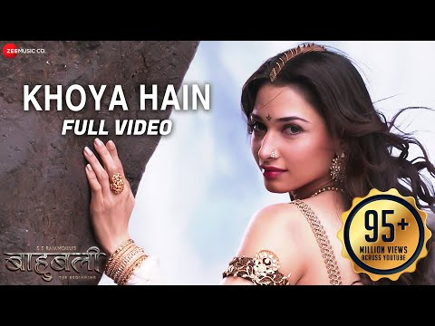 Khoya Hain - Full Video | Baahubali - The Beginning | Prabhas & Tamannaah