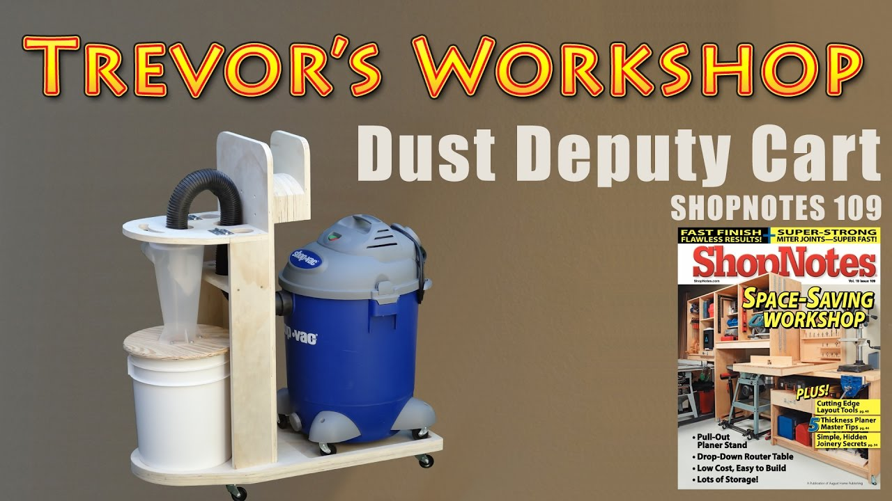 oneida dust deputy cart shopnotes 109 youtube