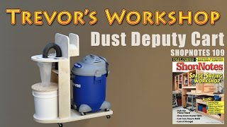 Oneida Dust Deputy Cart (Shopnotes #109)