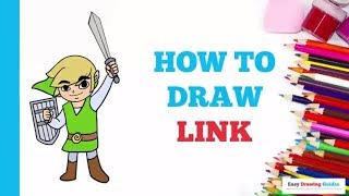 How to Draw Link in a Few Easy Steps: Drawing Tutorial for Kids and Beginners