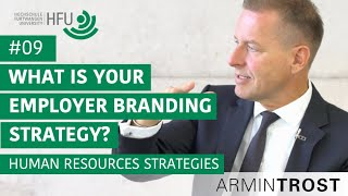 #09 What is y๐ur Employer Branding Strategy?
