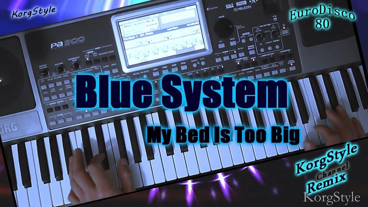 KorgStyle & Blue System – My Bed Is Too Big (Korg Pa 900) EuroDisco80