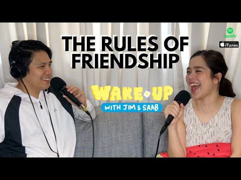 Wake Up With Jim & Saab Episode 19: The Rules of Friendship