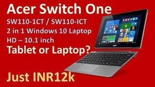 Acer Switch One - The most affordable 2-in-1 Laptop