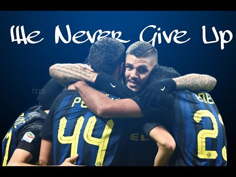 F.C Internazionale Milano  2017/18 Promo | Never Give Up | Motivational HD 1080p