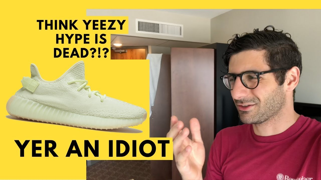 YEEZY HYPE IS ABSOLUTELY NOT DEAD Adidas Yeezy Boost V2 Butter Rant by Kanye West