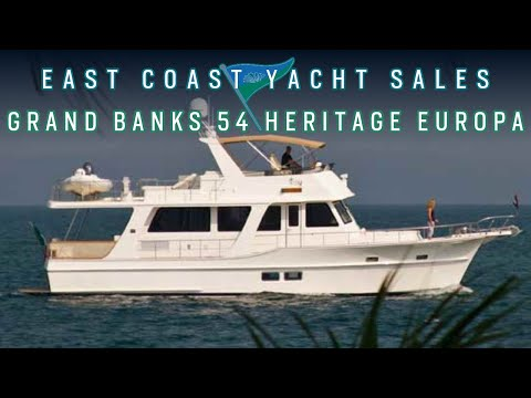 Grand Banks 54 Heritage Europa: East Coast Yacht Sales