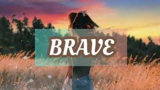 Lagu barat motivasi Semangat | BRAVE {Fearless Soul} | Lirik dan terjemahannya