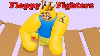 ROBLOX Floppy Fighters Be the Winner