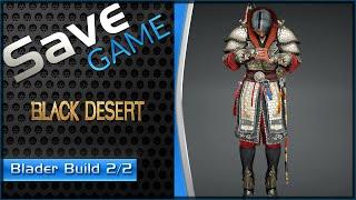 Black Desert - Build completa Blader - skills Pt.2/2 [Re up]