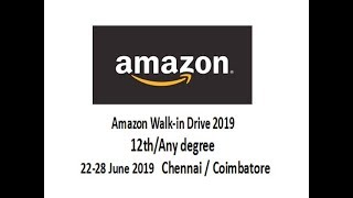 Amazon Walk in interview Chennai & Coimbatore