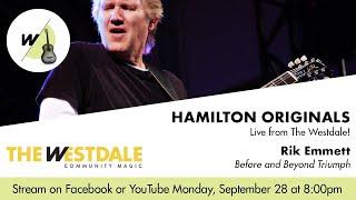 Hamilton Originals: Rik Emmett